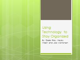 Using Technology to Stay Organized
