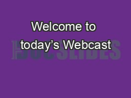 Welcome to today's Webcast