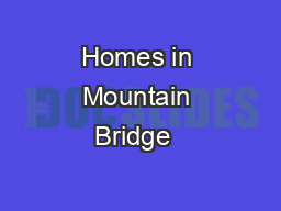 Homes in Mountain Bridge