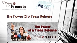 The Power Of A Press Release PowerPoint PPT Presentation