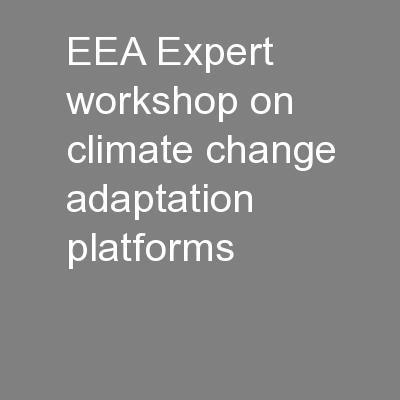 EEA Expert workshop on climate change adaptation platforms