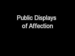 Public Displays of Affection PowerPoint PPT Presentation