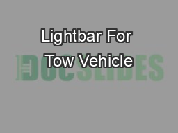 Lightbar For Tow Vehicle