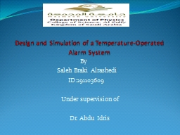 Design and Simulation of a Temperature-Operated Alarm Syste