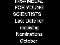 INSA MEDAL FOR YOUNG SCIENTISTS    Last Date for receiving Nominations October