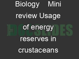 Insect Biochemistry and Molecular Biology Insect Biochemistry and Molecular Biology    Mini review Usage of energy reserves in crustaceans during starvation Status and future directions Arturo Sa nch