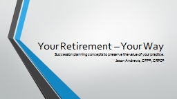 Your Retirement – Your Way