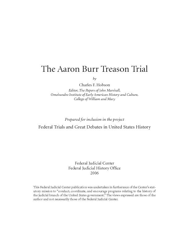 The Aaron Burr Treason TrialCharles F. HobsonEditor, The Papers of Joh