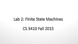 Lab 2: Finite State Machines