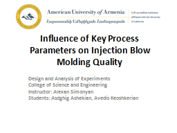 Influence of Key Process Parameters on Injection Blow Moldi PowerPoint PPT Presentation