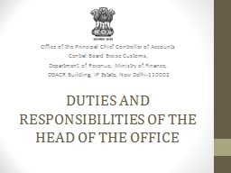 DUTIES AND RESPONSIBILITIES OF THE HEAD OF THE OFFICE