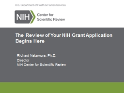 The Review of Your NIH Grant Application Begins Here