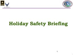 1 Holiday Safety Briefing