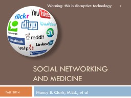 Social Networking and Medicine