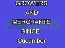 Copyright   RKQQVHOHFWHGHHGVOOULJKWVUHVHUYHG SEED BREEDERS GROWERS AND MERCHANTS SINCE  Cucumber Types and Terminology  Benton Ave