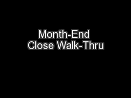 Month-End Close Walk-Thru