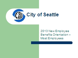 City of Seattle PowerPoint PPT Presentation