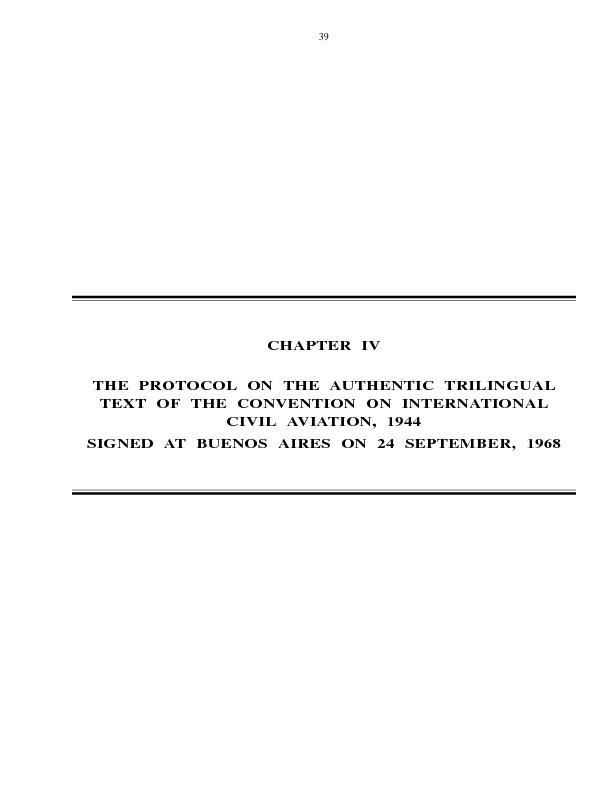 THE PROTOCOL ON THE AUTHENTIC TRILINGUALTEXT OF THE CONVENTION ON INTE