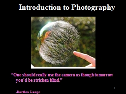 1 Introduction to Photography PowerPoint PPT Presentation