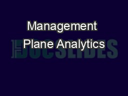 Management Plane Analytics