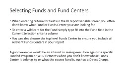 Selecting Funds and Fund Centers