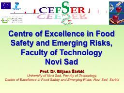 Centre of Excellence in Food Safety and Emerging Risks, Fac