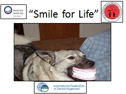 """""""Smile for Life"""""""
