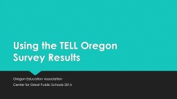 Using the TELL Oregon