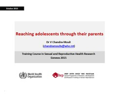 Reaching adolescents through their parents