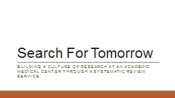 Search For Tomorrow PowerPoint PPT Presentation