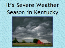 It's Severe Weather Season in Kentucky