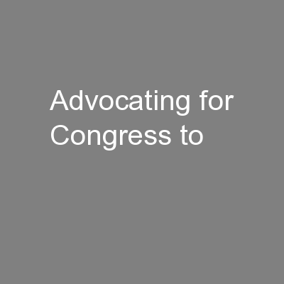 Advocating for Congress to