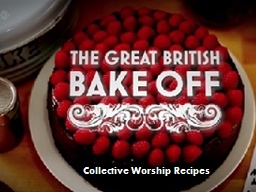 Collective Worship Recipes