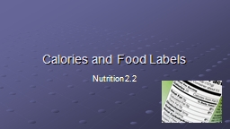 Calories and Food Labels PowerPoint PPT Presentation
