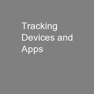 Tracking Devices and Apps