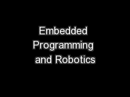 Embedded Programming and Robotics