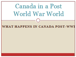 What happens in Canada Post- PowerPoint PPT Presentation