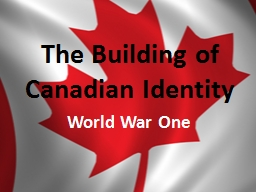 The Building of Canadian Identity