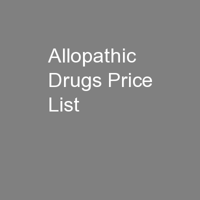 Allopathic Drugs Price List