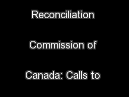 Truth and Reconciliation Commission of Canada: Calls to Action ...