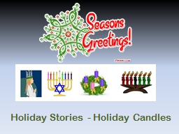 Holiday Stories - Holiday Candles PowerPoint PPT Presentation