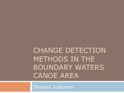 Change Detection Methods in the Boundary Waters Canoe