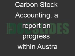 Carbon Stock Accounting: a report on progress within Austra