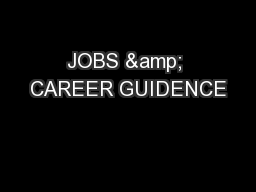 JOBS & CAREER GUIDENCE