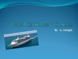 Royal Caribbean Cruises PowerPoint PPT Presentation