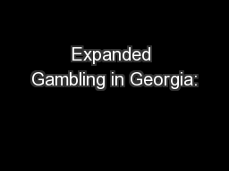 Expanded Gambling in Georgia: