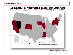 Legislative Developments in Internet Gambling