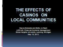 The Effects of Casinos  on PowerPoint PPT Presentation