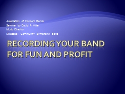 Recording YOUR BAND FOR FUN AND PROFIT