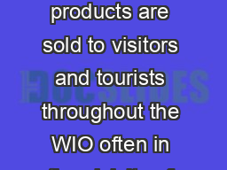 Marine curios and handicrafts or souvenirs containing marine products are sold to visitors and tourists throughout the WIO often in the vicinity of MPAs and in some cases within them either by beach